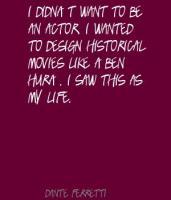 Dante Ferretti's quote #1