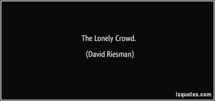David Riesman's quote