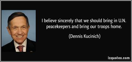 Dennis Kucinich's quote