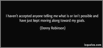 Donny Robinson's quote