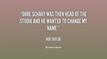 Dore Schary's quote #1