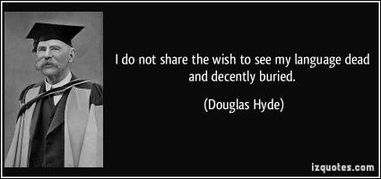 Douglas Hyde's quote #2