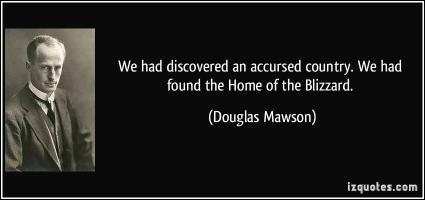 Douglas Mawson's quote #1