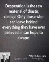 Drastic Change quote
