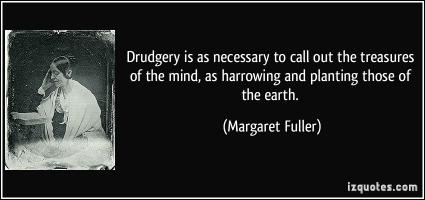 Drudgery quote