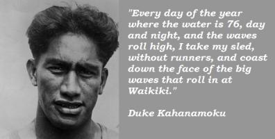 Duke Kahanamoku's quote #3