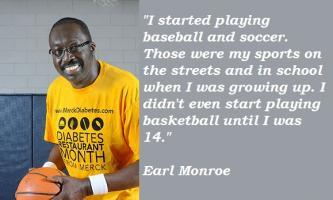 Earl Monroe's quote #6