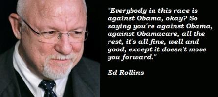 Ed Rollins's quote