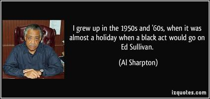 Ed Sullivan quote #2