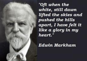 Edwin Markham's quote #5