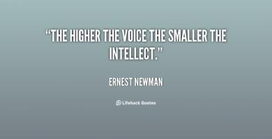 Ernest Newman's quote