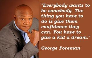 Foreman quote #1