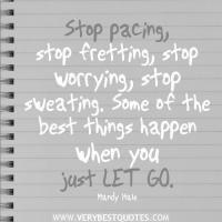 Fretting quote #1