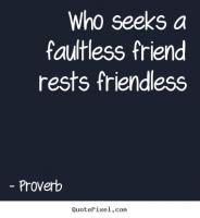 Friendless quote #1