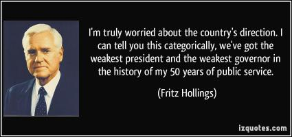 Fritz Hollings's quote #1