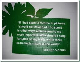 George Cadbury's quote