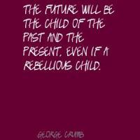 George Crumb's quote