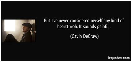 Heartthrob quote #1