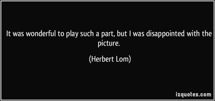 Herbert Lom's quote #3