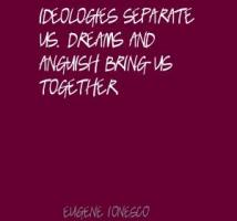 Ideologies quote #1