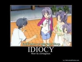 Idiocy quote #1