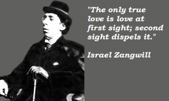 Israel Zangwill's quote #6