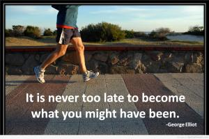 It Is Never Too Late quote #2