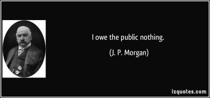 J. P. Morgan's quote #3