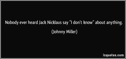 Jack Miller's quote #2