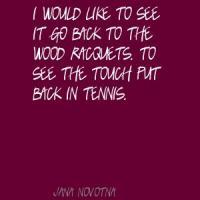 Jana Novotna's quote #4