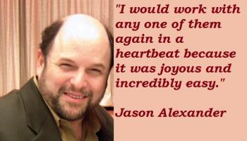 Jason Alexander's quote #5