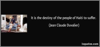 Jean Claude Duvalier's quote #5
