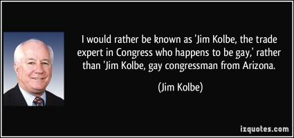 Jim Kolbe's quote #1