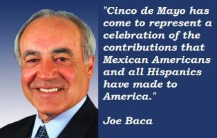 Joe Baca's quote