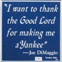 Joe Dimaggio quote #2