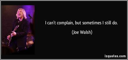 Joe Walsh's quote