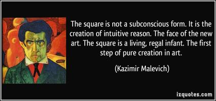 Kazimir Malevich's quote #1