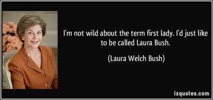 Laura Bush quote #2