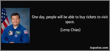 Leroy Chiao's quote