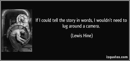 Lewis Hine's quote #1