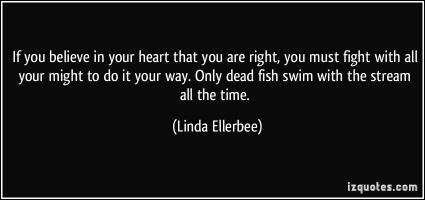 Linda Ellerbee's quote