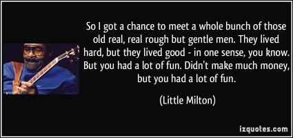 Little Milton's quote