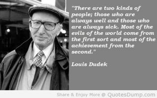 Louis Dudek's quote