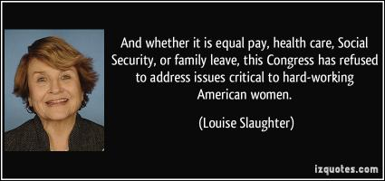 Louise Slaughter's quote