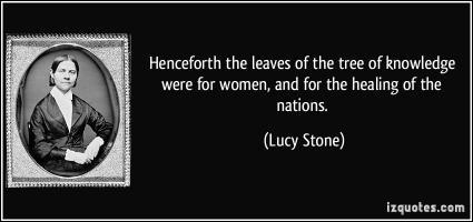 Lucy Stone's quote