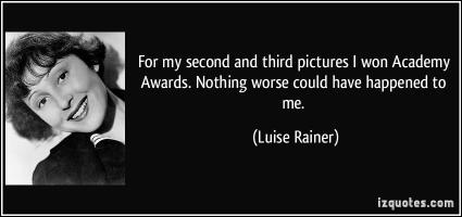 Luise Rainer's quote