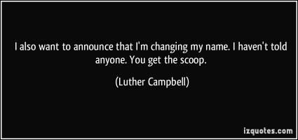 Luther Campbell's quote