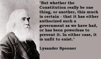 Lysander Spooner's quote