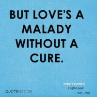 Malady quote #1