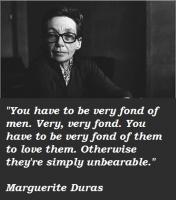 Marguerite Duras's quote
